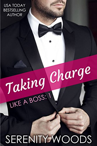 Taking Charge by Serenity Woods