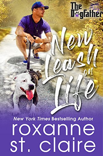 New Leash on Life (The Dogfather Book 2) by Roxanne St. Claire