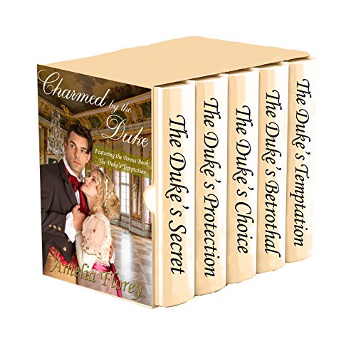 Charmed By The Duke by Amelia Florey