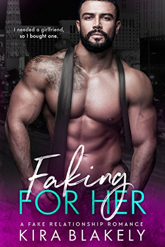 Faking For HeR by Kira Blakely