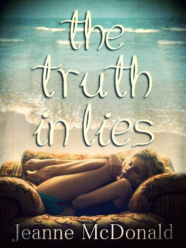 The Truth in Lies (The Truth in Lies Saga Book 1) by Jeanne McDonald