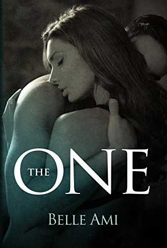 The One (The Only One Book 1) by Belle Ami