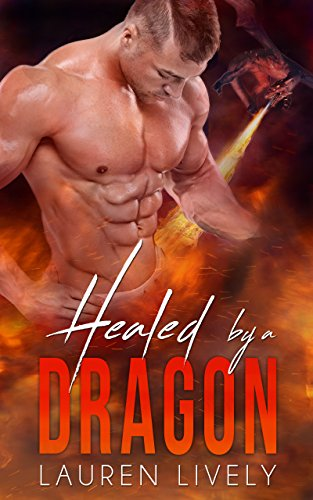 Healed by a Dragon by Lauren Lively