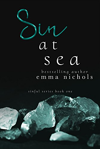 Sin at Sea (Sinful Series Book 1) by Emma Nichols