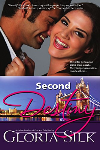 Second Destiny by Gloria Silk