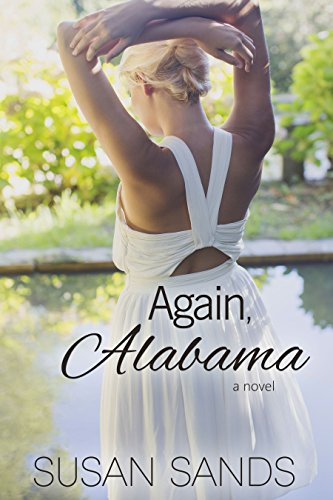 Again, Alabama (Alabama Series Book 1) by Susan Sands