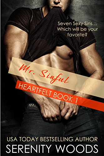 Mr. Sinful (Heartfelt Book 1) by Serenity Woods