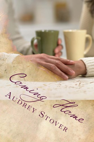 Coming Home by Audrey Stover