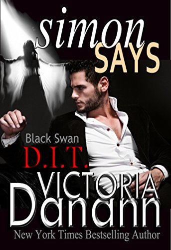 Simon Says (Order of the Black Swan, D.I.T. Book 1) by Victoria Danann