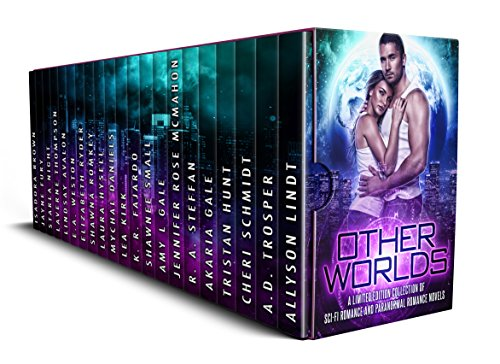 Other Worlds: A Limited Edition Collection of Science Fiction Romance and Paranormal Romance by Various Authors