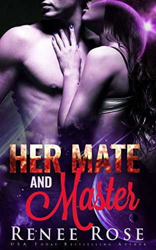 Her Mate and Master by Renee Rose