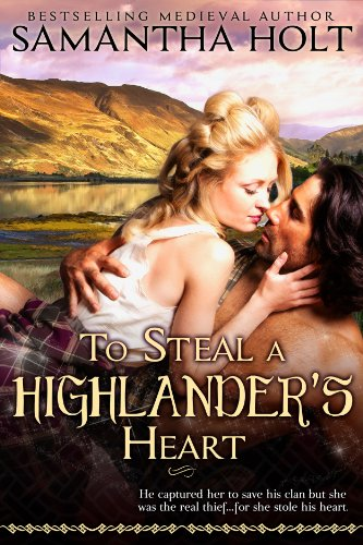 To Steal a Highlander's Heart (Highland Fae Chronicles Book 1) by Samantha Holt