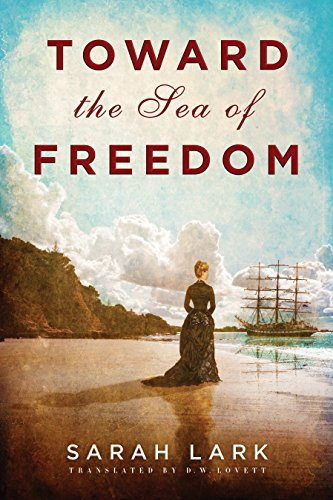 Toward the Sea of Freedom by Sarah Lark