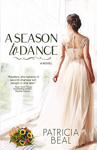 A Season to Dance by Patricia Beal
