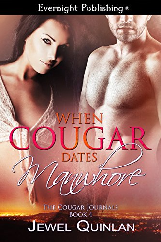 When Cougar Dates Manwhore by Jewel Quinlan