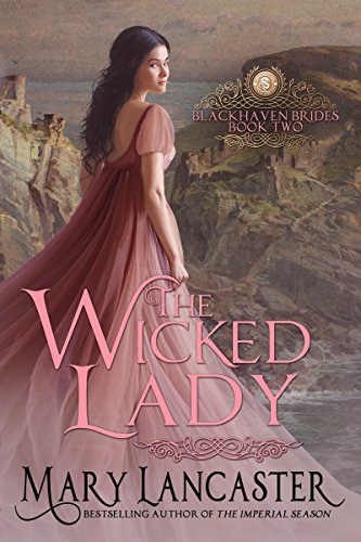The Wicked Lady by Mary Lancaster