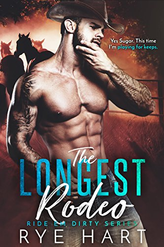 The Longest Rodeo by Rye Hart