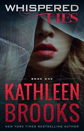 Whispered Lies: Web of Lies #1 by Kathleen Brooks