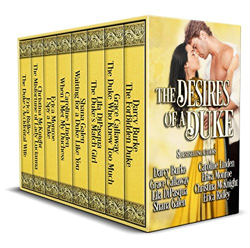 The Desires of a Duke: Historical Romance Collection by Various Authors