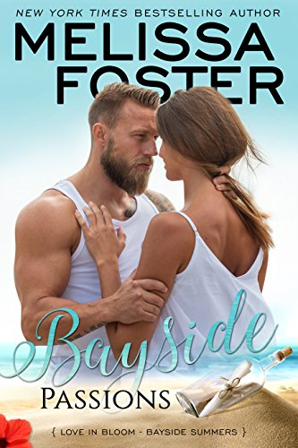 Bayside Passions (Bayside Summers Book 2) by Melissa Foster
