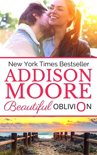 Beautiful Oblivion (Lake Loveless Book 1) by Addison Moore