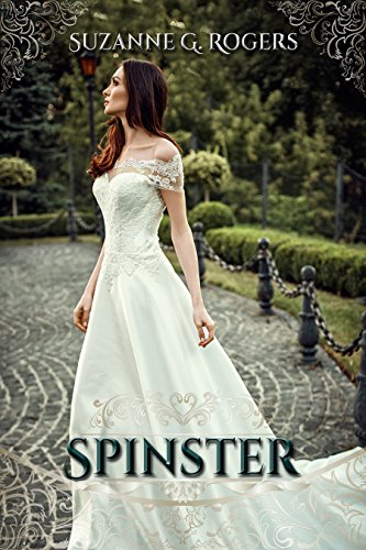 Spinster by Suzanne G. Rogers
