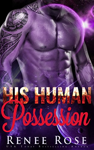 His Human Possession by Renee Rose