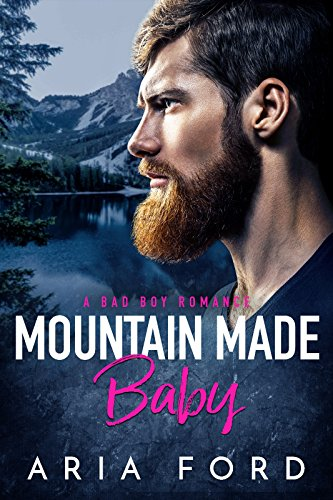 Mountain Made Baby by Aria Ford