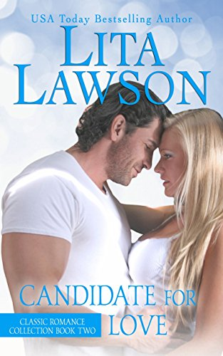 Candidate For Love by Lita Lawson