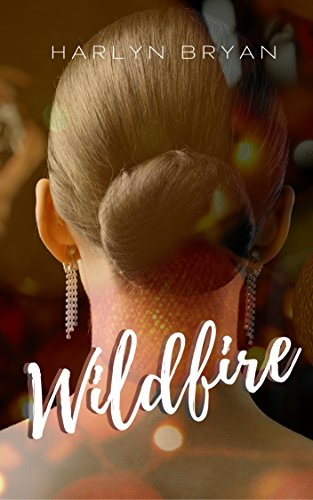 Wildfire by Harlyn Bryan