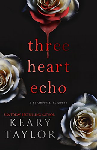 Three Heart Echo by Keary Taylor