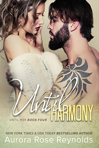 Until Harmony (Until Her/ Him Book 6) by Aurora Rose Reynolds