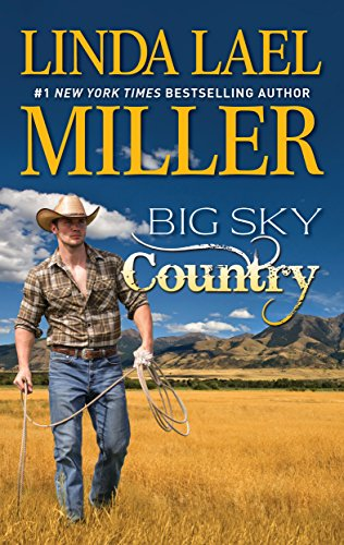 Big Sky Country (The Parable Series) by Linda Lael Miller