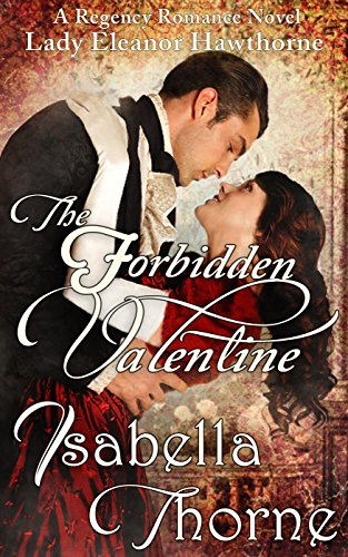 The Forbidden Valentine by Isabella Thorne