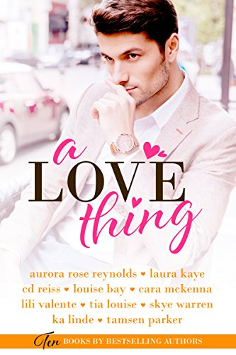 A Love Thing by Various Authors