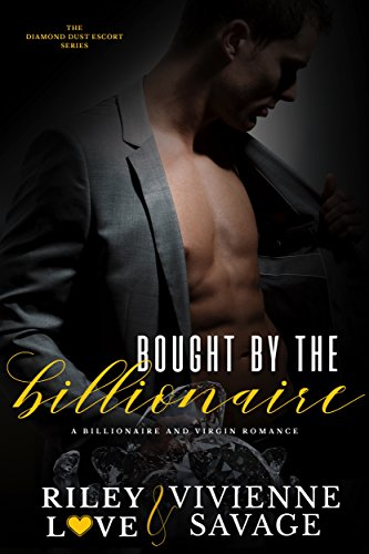 Bought by the Billionaire by Riley Love