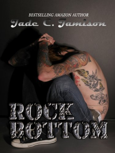 Rock Bottom by Jade C. Jamison