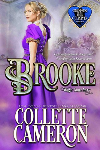 Brooke: Wagers Gone Awry by Collette Cameron