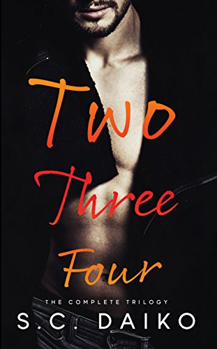 Two Three Four: The Complete Trilogy by S. C. Daiko