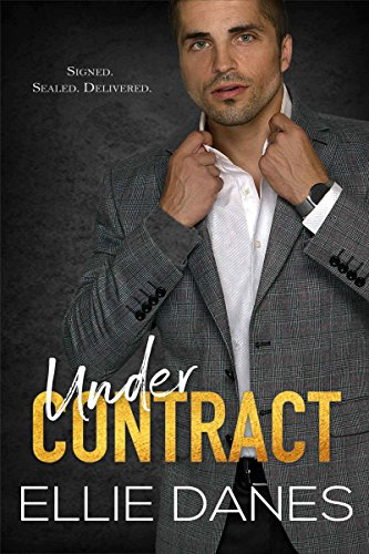 Under Contract by Ellie Danes