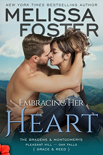 Embracing Her Heart (The Bradens and Montgomerys (Pleasant Hill - Oak Falls) Book 1) by Melissa Foster