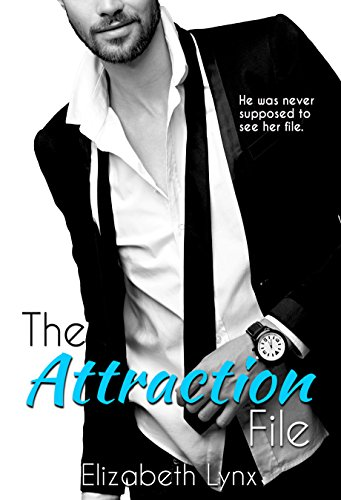 The Attraction File (Cake Love Book 2) by Elizabeth Lynx