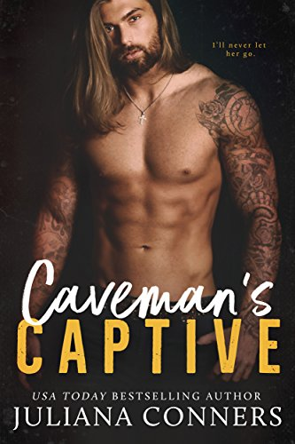 Caveman's Captive by Juliana Conners