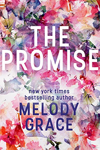 The Promise by Melody Grace
