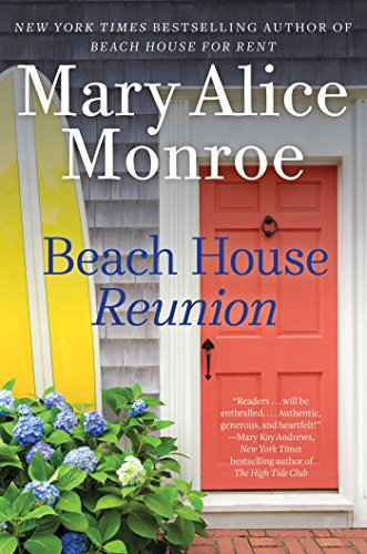 Beach House Reunion (The Beach House) by Mary Alice Monroe