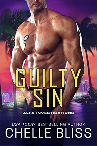 Guilty Sin (ALFA Investigations Book 4) by Chelle Bliss