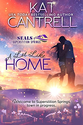 A Lot Like Home by Kat Cantrell