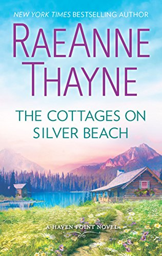 The Cottages on Silver Beach (Haven Point) by RaeAnne Thayne