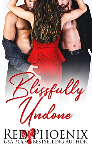 Blissfully Undone by Red Phoenix