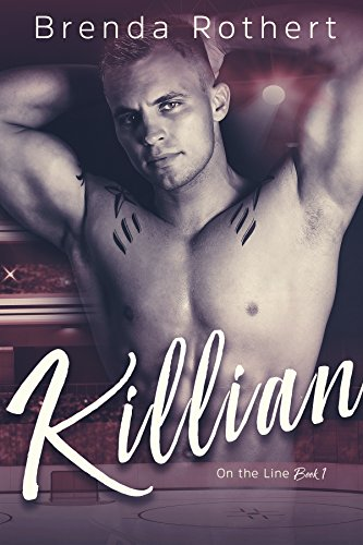 Killian (On the Line Book 1) by Brenda Rothert